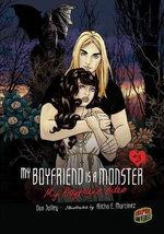 My Boyfriend Bites : My Boyfriend Is a Monster (Paperback) - Dan Jolley