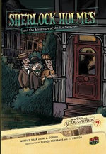 Sherlock Holmes and the Adventure of the Six Napoleons : On the Case with Holmes and Watson - Murray Shaw