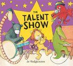 The Talent Show : Andersen Press Picture Books - Jo Hodgkinson