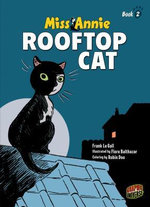 Rooftop Cat : Miss Annie (Hardcover) - Frank Le Gall