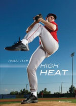 High Heat : Travel Team - Andrew Karre