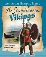 The Scandinavian Vikings : Ancient and Medieval People Series - Louise Park