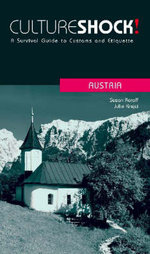 Cultureshock! Austria : A Survival Guide to Customs and Etiquette - Susan Roraff