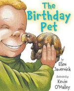 The Birthday Pet - Ellen Javernick