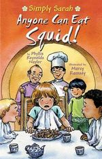 Anyone Can Eat Squid! : Simply Sarah (Paperback) - Phyllis Reynolds Naylor