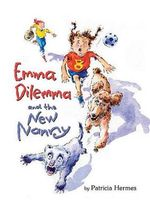 Emma Dilemma and the New Nanny - Patricia Hermes