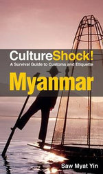 CultureShock! Myanmar : A Survival Guide to Customs and Etiquette - Myat Yin Saw