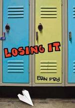 Losing It - Erin Fry