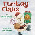 Turkey Claus - Wendi J Silvano