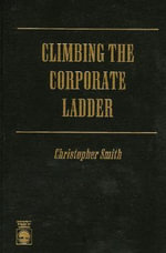 Climbing the Corporate Ladder - Christopher Smith