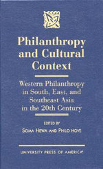Philanthropy and Cultural Context : Western Philanthropy in South, East and Southeast Asia in the 20th Century - Philo Hove