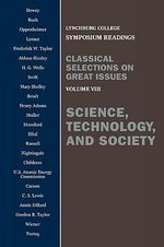 Science, Technology, and Society :  Voulume VIII - John Dewey