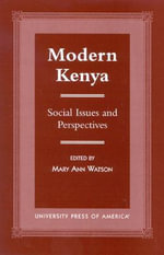 Modern Kenya : Social Issues and Perspectives :  Social Issues and Perspectives