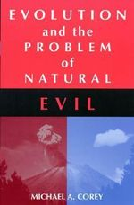 Evolution and the Problem of Natural Evil - Michael Anthony Corey