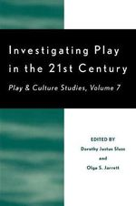 Investigating Play in the 21st Century