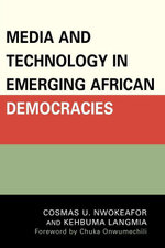 Media and Technology in Emerging African Democracies