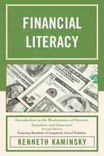 Financial Literacy : Introduction to the Mathematics of Interest, Annuities, and Insurance - Kenneth Kaminsky