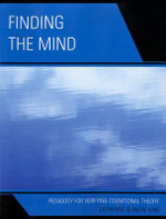 Finding the Mind : Pedagogy for Verifying Cognitional Theory - Catherine Blanche King