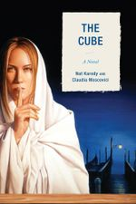 The Cube : A Novel - Nat Karody