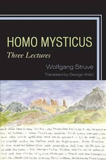 Homo Mysticus : Three Lectures - Wolfgang Struve
