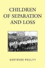 Children of Separation and Loss - Gertrude Pollitt