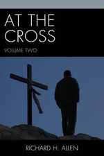 At the Cross - Richard H. Allen