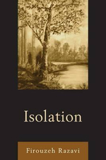 Isolation - Firouzeh Razavi