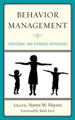 Behavior Management : Traditional and Expanded Approaches
