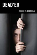 Dead'er - Roger R. Blenman