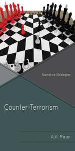 Counter-Terrorism : Narrative Strategies - Ajit Maan