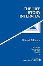 The Life Story Interview - Robert Atkinson