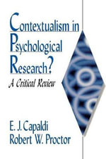 Contextualism in Psychological Research? : A Critical Review - E. John Capaldi