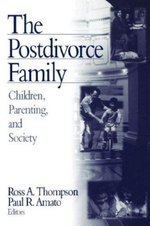 The Postdivorce Family : Children, Parenting, And Society :  Children, Parenting, And Society