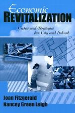 Economic Revitalization : Cases and Strategies for City and Suburb - Joan Fitzgerald