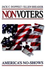 Nonvoters : America's No-shows - Jack C. Doppelt