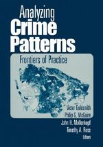 Analyzing Crime Patterns : Frontiers of Practice - Victor Goldsmith