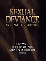 Sexual Deviance : Issues and Controversies