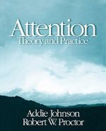 Attention : Theory and Practice - Robert W. Proctor