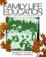 Family Life Education : Principles and Practices for Effective Outreach - Stephen F. Duncan