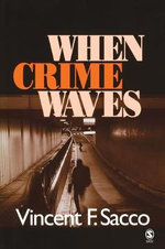 When Crime Waves - Vincent Sacco