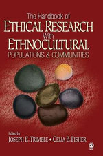 The Handbook of Ethical Research with Ethnocultural Populations and Communities : A Realist Perspective - Joseph E. Trimble