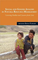 Social and Gender Analysis in Natural Resource Development : Learning Studies and Lessons from Asia