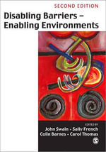 Disabling Barriers, Enabling Environments - John Swain