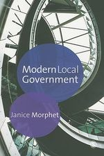 Modern Local Government : Politics and International Relations Ser. - Janice Morphet