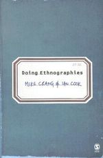 Doing Ethnographies - Mike Crang