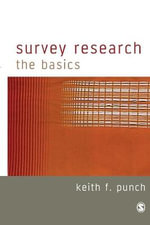 Survey Research : The Basics - Keith F. Punch