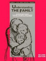 Understanding the Family : Published in Association with the Open University