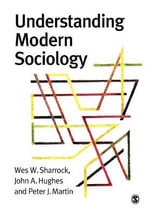 Understanding Modern Sociology : Theory, Culture & Society (Paperback) - W. W. Sharrock