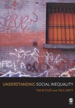 Understanding Social Inequality : A Hip-Hop Theory of Justice - Tim Butler and Paul Watt