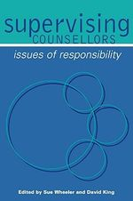 Supervising Counsellors : Issues of Responsibility